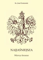 """Ks. Józef Dziekoński – """"Najjaśniejsza. Wiersze Kresowe"""""""