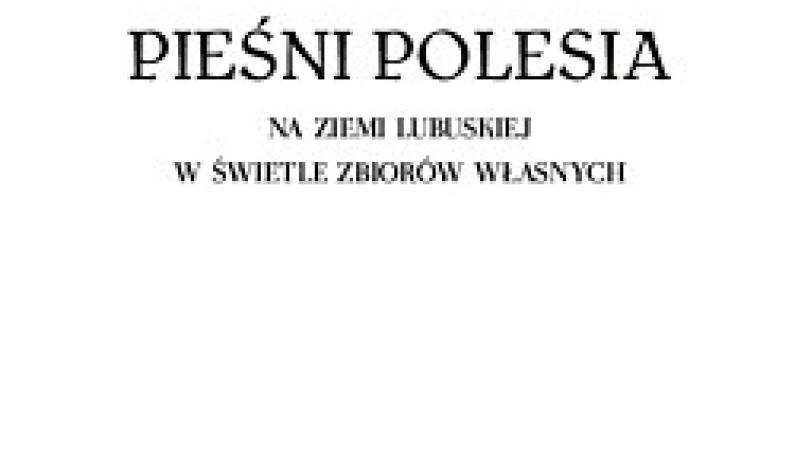"""Jan Kondarewicz – """"Pieśni Polesia"""""""