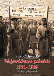 """""""Województwo poleskie 1921-1939. Z dziejów politycznych Polesia"""" – odkrycie roku dla miłośników historii regionu"""