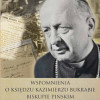 Ks. Kazimierz Bukraba – Biskup od trudnych czasów