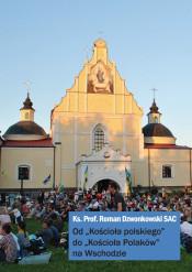 """Ks. Prof. Roman Dzwonkowski SAC """"Od Kościoła polskiego do Kościoła Polaków na Wschodzie"""""""