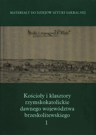"""Polesie w """"Materiałach do dziejów sztuki sakralnej na ziemiach wschodnich dawnej Rzeczypospolitej"""""""